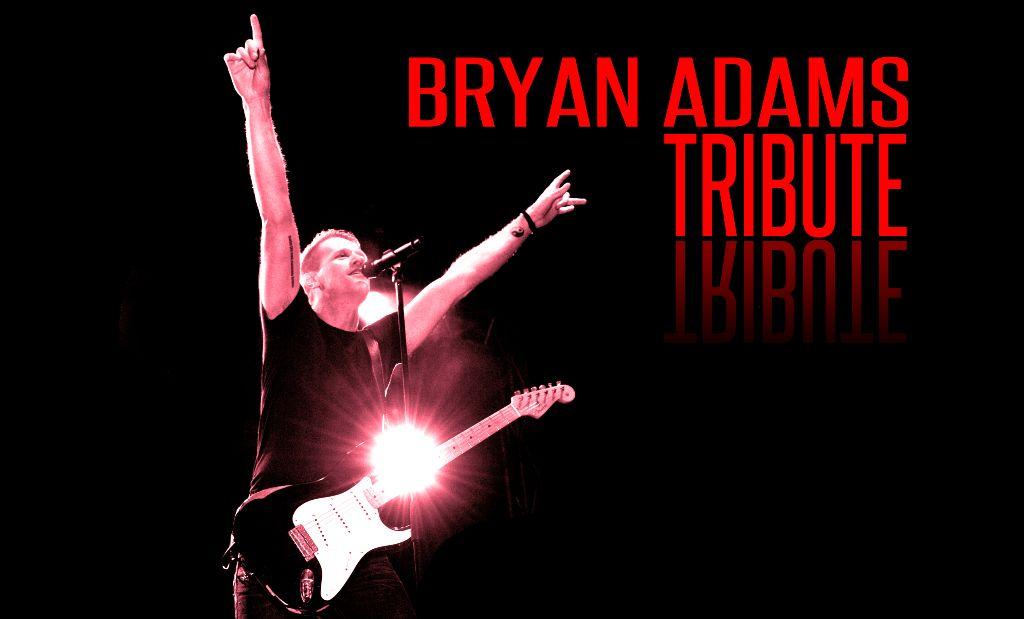 BRYAN ADAMS TRIBUTE